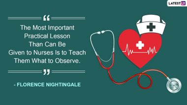 International Nurses Day 2021 Quotes & HD Images: WhatsApp Stickers, GIF Greetings, Quotes, Messages and Status To Wish These Unsung Heroes