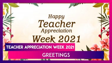 Teacher Appreciation Week 2021 Greetings: 'Thank You' Messages, Wishes & Quotes to Send to Educators
