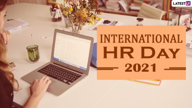 Happy International HR Day 2021 Wishes & Messages: WhatsApp Stickers, Thank You Cards, Greetings, HD Images & Telegram Photos You Can Share with HRs