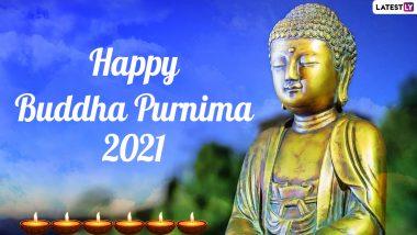 Buddha Purnima 2021 Images: Inspirational Quotes by Gautama Buddha, WhatsApp Messages, Wishes and Greetings To Celebrate Vesak