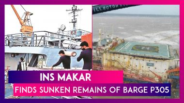 Barge P305 Sinking Due To Cyclone Takutae: INS Makar Finds Sunken Remains, 20 Men Still Missing