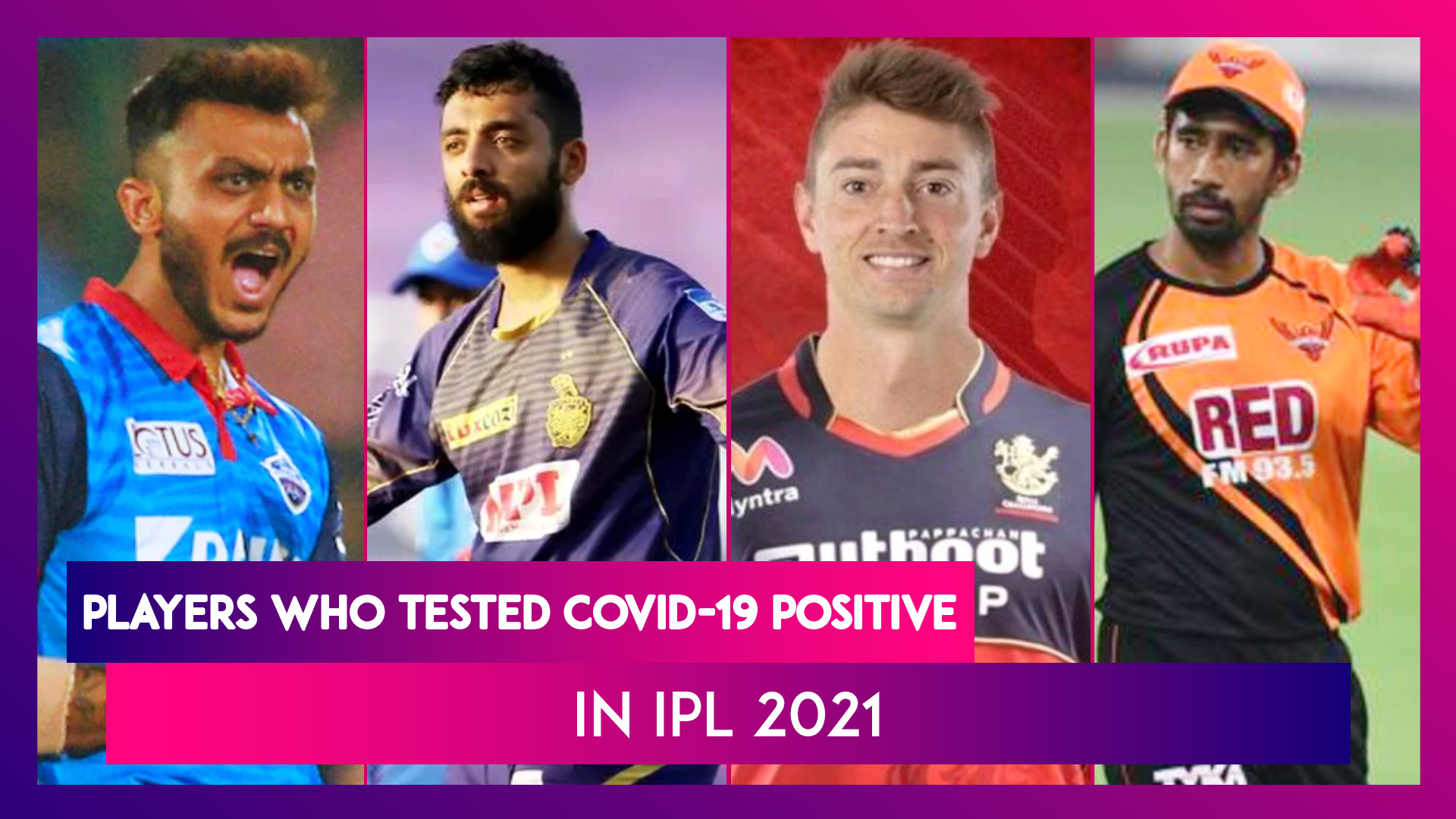 IPL 2021 Suspended: List of Players Who Have Tested Positive for COVID-19