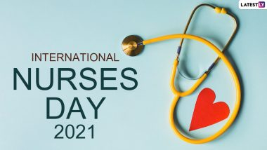 International Nurses Day 2021 Wishes, Messages of Gratitude, Images and Greetings to Observe Florence Nightingale Birth Anniversary