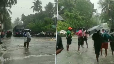 Kerala: Kochi Witnesses Flash Floods, Rough Sea Conditions & Rainfall (Watch Video)