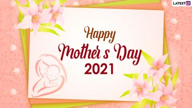 Happy Mother's Day 2021 Wishes for Wife: WhatsApp Stickers, Facebook Mom Quotes, Instagram Messages, Telegram HD Images and Signal Greetings for Your Better Half!