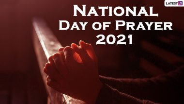 National Day of Prayer 2021 Date, History and Significance: Know Everything About the US Observance Inviting People of All Faiths to Pray for the Nation