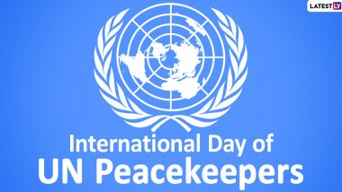 International Day of UN Peacekeepers 2021: Date, Theme, History and Significance of the Day That Honours Contributions of Uniformed and Civilian Personnel