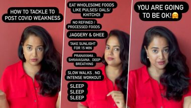 Sameera Reddy Shares Few Tips To Tackle Post-COVID 19 Weakness (Watch Video)