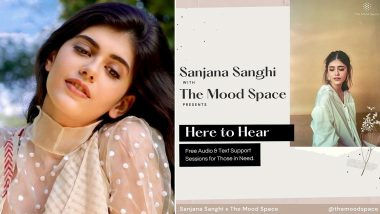 Sanjana Sanghi Launches Mental Health Campaign Titled 'Here To Hear' (View Post)