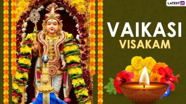 Vaikasi Visakam 2021 Date, Significance and Celebrations: Know Everything About the Tamil Festival Observed in Honour of Lord Murugan's Birthday