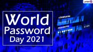 World Password Day 2021 Date, History and Significance: Here's What You Should Know About the Observance Promoting Better Password Habits
