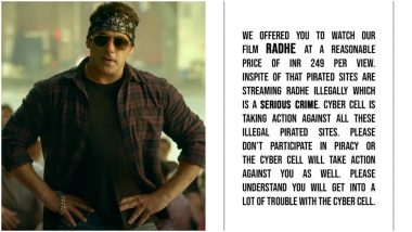 Radhe: Salman Khan Reminds Fans Watching Movie Illegally Is a Serious Crime; Says Cyber-Cell Is Taking Down Illegal Piracy Sites