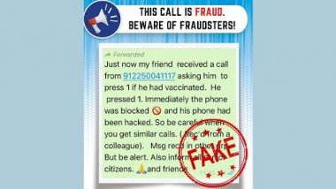 WhatsApp Scam Alert: COVID-19 Vaccine Feedback Call From the Number 912250041117 Will Hack User's Phone? PIB Fact Check Shares Correct Number