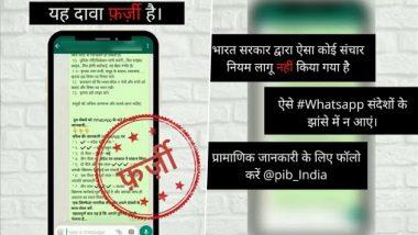Govt To Monitor Social Media Accounts and Phone Calls Under New Communication Rules? PIB Fact Check Debunks Fake Viral WhatsApp Message