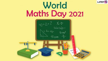 World Maths Day 2021 Messages: Math Teachers & Students Flood Twitter Timeline With Fun Quotes & Images to Celebrate Mathematics
