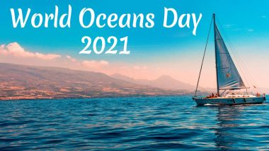 World Oceans Day 2021: Know Date, Theme, History and Significance of the Day That Aims to Protect The Ocean