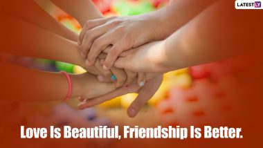 National Best Friends Day 2021: Cute & Funny BFF Quotes, Inspirational Friendship Messages and Images to Send on June 8