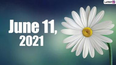 June 11, 2021: Which Day Is Today? Know Holidays, Festivals and Events Falling on Today's Calendar Date