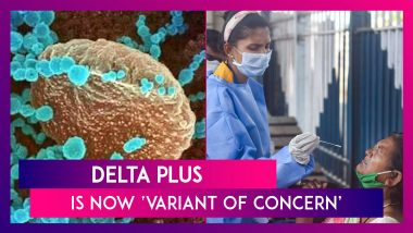 Delta Plus Is Now 'Variant Of Concern'; Maharashtra, Madhya Pradesh & Kerala Told To Keep A Watch