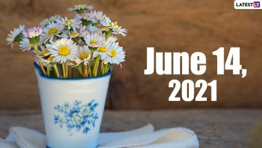 June 14, 2021: Which Day Is Today? Know Holidays, Festivals and Events Falling on Today's Calendar Date