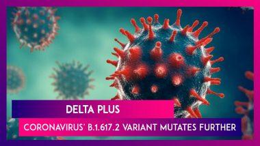 Delta Plus: Indian Variant Of SARS-CoV-2 Mutates Further