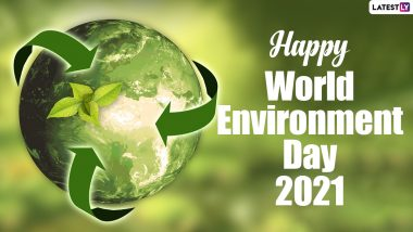 World Environment Day 2021 Date and Theme: Know History and Significance of the Day That Promotes Environment Protection
