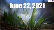 June 22, 2021: Which Day Is Today? Know Holidays, Festivals and Events Falling on Today's Calendar Date