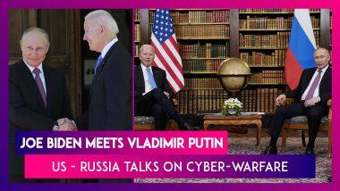 Joe Biden Meets Vladimir Putin: US - Russia Talks On Cyber-Warfare, Global Security
