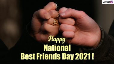 National Best Friends Day 2021 Wishes and Greetings: Interesting Friendship Quotes, WhatsApp Messages and HD Images to Share with Your Best Buddy