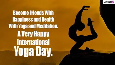 International Yoga Day 2021 Greetings & Wishes: Send Yoga Day Images, HD Wallpapers, Quotes, SMS and WhatsApp Messages to Family and Friends