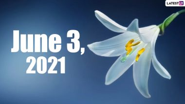 June 3, 2021: Which Day Is Today? Know Holidays, Festivals and Events Falling on Today's Calendar Date
