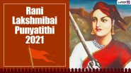 Rani Lakshmibai Death Anniversary: Know 11 Interesting Facts About the 'Warrior Queen of Jhansi'