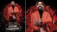 Jagame Thandhiram Movie: Review, Cast, Plot, Trailer, Streaming Date and Time of Dhanush, Aishwarya Lekshmi's Film Releasing on Netflix!
