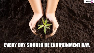 World Environment  Day 2021 Slogans: Inspiring Quotes & HD Images To Share and Spread Awareness About The Need To Reverse The Damage To Our Ecosystem