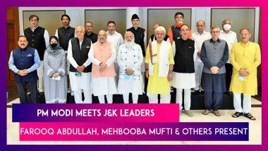 PM Modi Meets J&K Leaders: Farooq Abdullah, Omar Abdullah, Mehbooba Mufti & Others Present