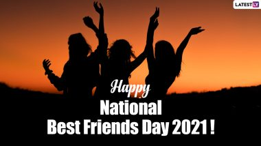 National Best Friends Day 2021 Greetings: Best Quotes, Wishes, WhatsApp Messages and HD Images to Put a Smile on Your Special Friend's Face