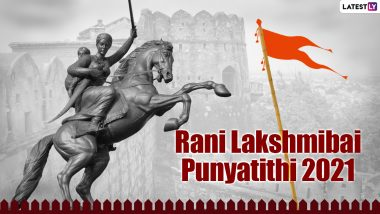 Rani Lakshmibai Punyatithi 2021: Messages, HD Images and Wallpapers to Pay Homage to the Warrior Queen on Her Death Anniversary