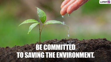 World Environment Day 2021 Messages, WED Quotes & Slogans: WhatsApp Stickers, HD Images, Facebook Status, Instagram Captions and Wallpapers To Send on Vishwa Paryavaran Diwas
