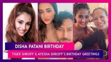 Disha Patani Birthday: Internet Loves Tiger Shroff & Mom Ayesha Shroff's Birthday Greetings