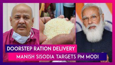 Doorstep Ration Delivery: Delhi Deputy CM Manish Sisodia Targets PM Narendra Modi