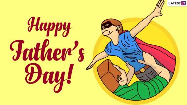 Father's Day 2021 Wishes, Messages and HD Images To Share In celebration of This Special Day