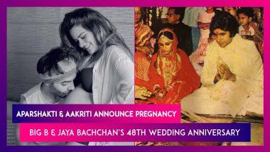 Aparshakti Khurana & Wife Aakriti Ahuja Announce Pregnancy; Amitabh & Jaya Bachchan's 48th Wedding Anniversary
