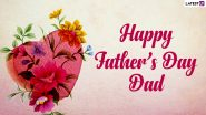 Father's Day 2021 Wishes From Son and Daughter: Best Quotes, Greetings, WhatsApp Messages, HD Images and Wallpapers to Send to the Important Man of Your Life