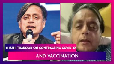 Shashi Tharoor On Contracting COVID-19 And Vaccination: Congress Leader Says India Needs Free Vaccine For All