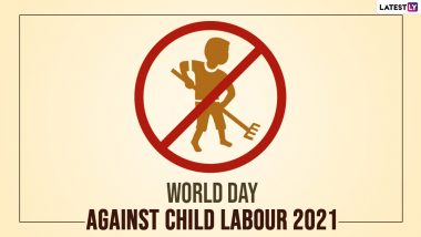 World Day Against Child Labour 2021: Inspiring Quotes and Messages To Share On This Day To Encourage Everyone To Fight Against This Social Evil