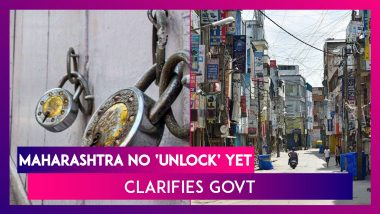 Maharashtra No 'Unlock': Government Says No Relaxation Of Lockdown-Like Curbs Anywhere Yet After Congress Minister's Unlock Announcement