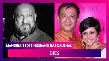 Mandira Bedi's Husband Filmmaker Raj Kaushal Dies; Bedi Performs Last Rites, B-Town Celebs Offer Condolences