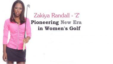 Golf Phenom Zakiya Randall 'Z' Leading a Charge – Generation 'Z'