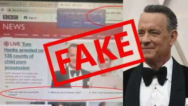 Fact Check: Was Tom Hanks Arrested for Child Pornography Charges? Don't Fall For This Fake BBC Headline Going Viral on Twitter