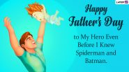 Father's Day 2021 Images & HD Wallpapers for Free Download Online: Wish Happy Father's Day With WhatsApp Greetings and Messages